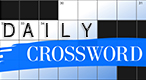 Daily Crossword: Challenge your crossword skills everyday with a huge variety of puzzles waiting for you to solve.