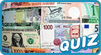 World Currencies Quiz: Do you know which countries use what kind of money?