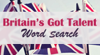 Britain's Got Talent Word Search