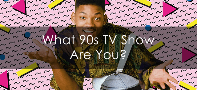 What '90s TV Show Are You?
