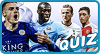Ultimate Premier League Quiz: Are you an EPL all-star or what?