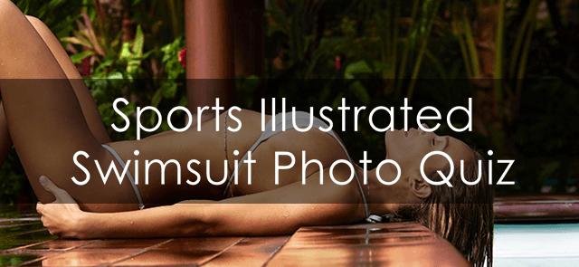 Sports Illustrated Swimsuit Photo Quiz