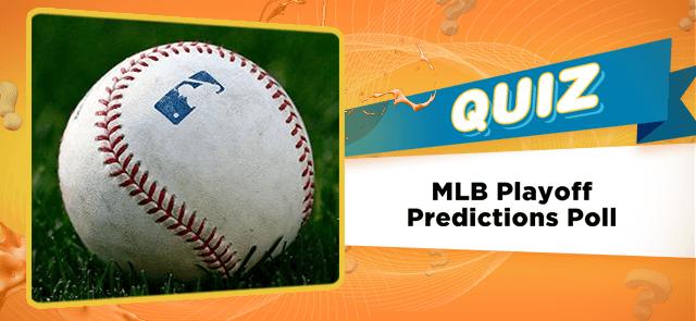MLB Playoff Predictions Poll