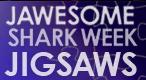 Jawesome Shark Week Jigsaw