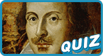 Shakespeare's Famous Plays Quiz: Doth thou have a plentiful lack of wit?