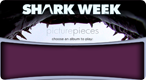Shark Week Picture Pieces