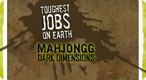 Toughest Jobs: Mahjongg Dimensions