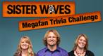 Sister Wives Trivia