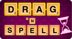 Drag 'n Spell: Time Attack: Click and drag to form words. Are you a Letter-Slinging Wordsmith, or an Almighty Lettermage?