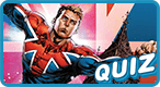 Which British Superhero Are You?