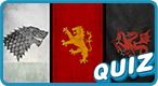 In Which 'Game of Thrones' House Do You Belong?