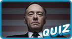 "Which ""House of Cards"" Character Are You?"