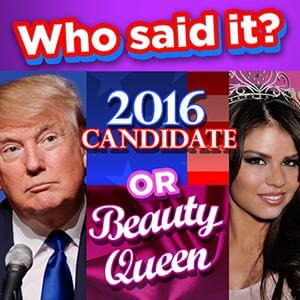 LA Times's online Who Said It: Candidates vs Beauty Queens game
