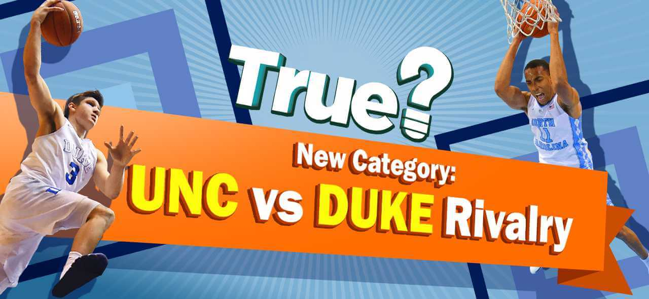 McClatchy The News and Observer's free True? UNC vs Duke Rivalry game